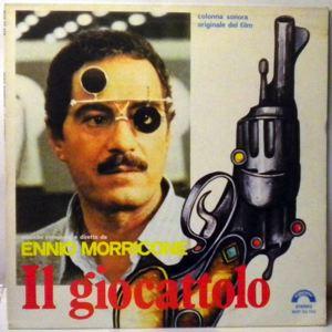 ENNIO MORRICONE - Il Giocattolo - 33T
