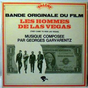GEORGES GARVARENTZ - Les Hommes De Las Vegas - 33T
