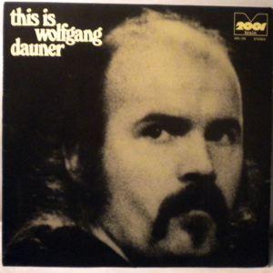 WOLFGANG DAUNER GROUP - This Is Wolfgang Dauner - LP