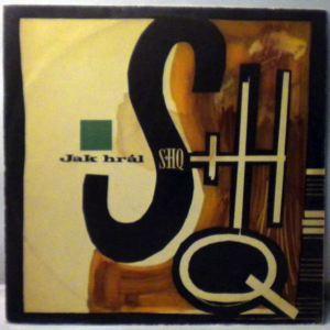 S + H QUINTET - Jak Hral - LP