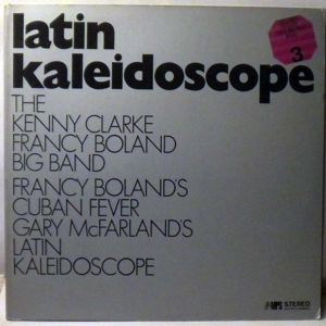 THE KENNY CLARKE FRANCY BOLAND BIG BAND - Latin Kaleidoscope - LP