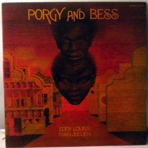 EDDY LOUISS IVAN JULLIEN - Porgy And Bess - LP