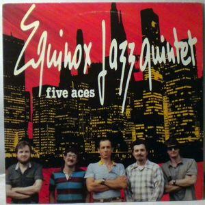 EQUINOX JAZZ QUINTET - Five Aces - LP