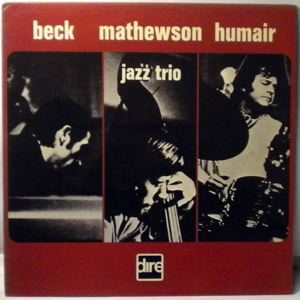 BECK MATHEWSON HUMAIR - Jazz Trio - LP