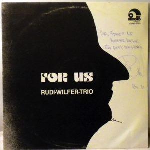 RUDI WILFER TRIO - For Us - LP