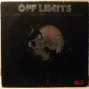 THE KENNY CLARKE FRANCY BOLAND BIG BAND - Off Limits - LP