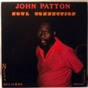 JOHN PATTON - Soul Connection - LP