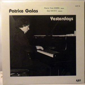 PATRICE GALAS - Yesterdays - LP