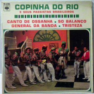 COPINHA DO RIO E SEUS PASSISTAS BRASILEIROS - Canto De Ossanha + 3 - 7inch (SP)