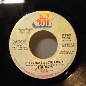 JESSE JAMES - If You Want A Love Affair - 45T (SP 2 titres)