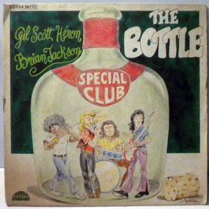 GIL SCOTT-HERON - The Bottle - 45T (SP 2 titres)