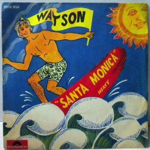 WATSON - Santa Monica / Heavy - 45T (SP 2 titres)