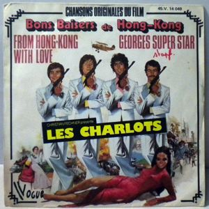 LES CHARLOTS - Bons Baisers De Hong Kong - 45T (SP 2 titres)