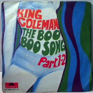 KING COLEMAN - The Boo Boo Song Part 1-2 - 45T (SP 2 titres)