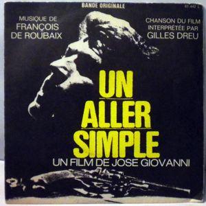 FRANCOIS DE ROUBAIX - Un Aller Simple - 45T (SP 2 titres)