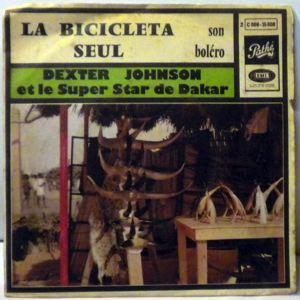 DEXTER JOHNSON ET SUPER STAR DE DAKAR - La Bicicleta / Seul - 7inch (SP)