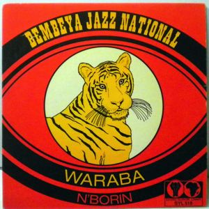BEMBEYA JAZZ NATIONAL - Waraba / N'borin - 45T (SP 2 titres)