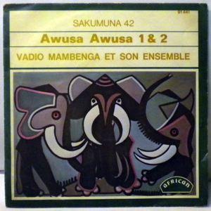 VADIO MAMBENGA ET SON ENSEMBLE - Awusa awusa - 7inch (SP)