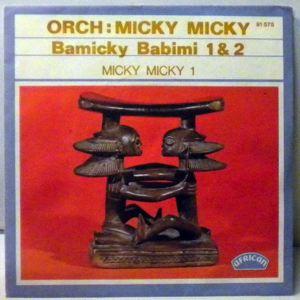 ORCHESTRE MICKY MICKY - Bamicky babimi - 7inch (SP)
