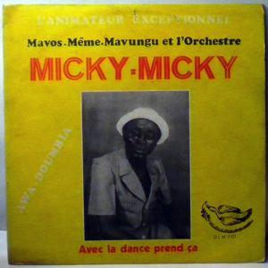 MAVOS MEME MAVUNGU & LE MICKY-MICKY - Avec la dance prend a - LP