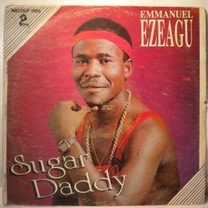 EMMANUEL EZEAGU - Sugar daddy - LP