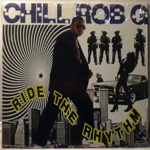 Chill Rob G Ride The Rhythm