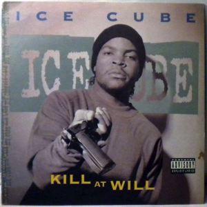 ICE CUBE - Kill At Will - LP