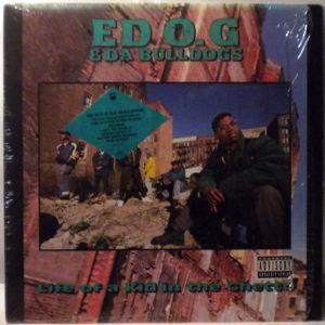 ED O.G. & DA BULLDOGS - Life Of A Kid In The Ghetto - LP