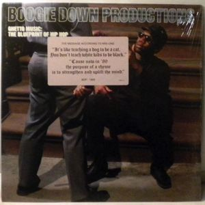 Boogie Down Productions Ghetto Music: The Blueprint Of Hip Hop