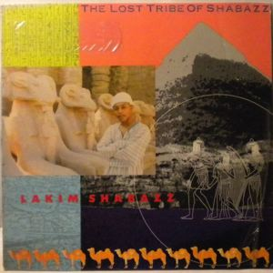 LAKIM SHABAZZ - The Lost Tribe Of Shabazz - LP