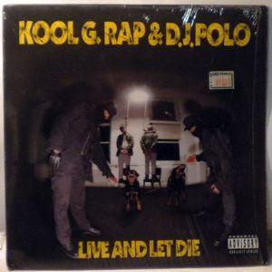 KOOL G RAP & DJ POLO - Live And Let Die - LP