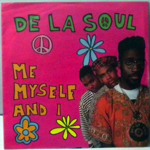 DE LA SOUL - Me Myself And I Brain Washed Follower - 7inch x 1