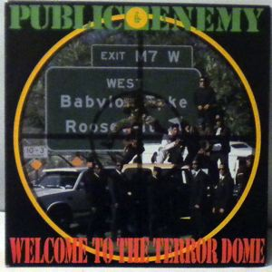 PUBLIC ENEMY - Welcome To The Terror Dome - 7inch x 1