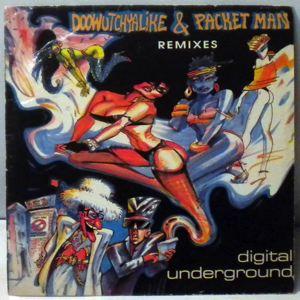 Digital Underground Doowuthyalike & Packet Man Remixes
