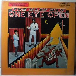 THE MASK MAN - One eye open - 33T