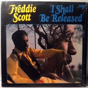 FREDDIE SCOTT - I shall be released - 33T