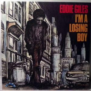 EDDIE GILES - I'm a losing boy - 33T
