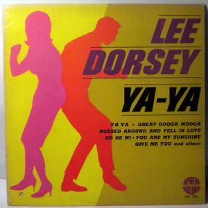LEE DORSEY - Ya-ya - 33T