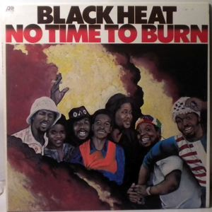 BLACK HEAT - No time to burn - 33T