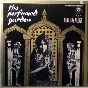 CHIITRA NEOGY - The Perfumed Garden - 33T