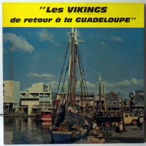 LES VIKINGS - De Retour De La Guadeloupe - 7inch (SP)