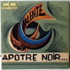 JOBY VALENTE - A un apotre  noir - 7inch (SP)
