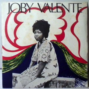 JOBY VALENTE - Disque la raye - 45T (SP 2 titres)