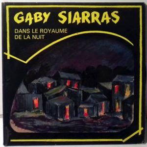 GABY SIARRAS - Dans le royaume de la nuit - 45T (SP 2 titres)