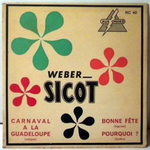 WEBER SICOT - Carnaval a la guadeloupe EP - 7inch (SP)