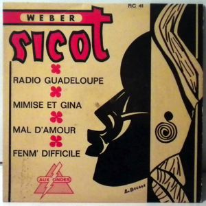 WEBER SICOT - Radio guadeloupe EP - 45T (SP 2 titres)