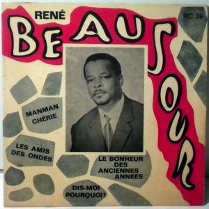 RENE BEAUJOUR - Manman cherie EP - 45T (SP 2 titres)