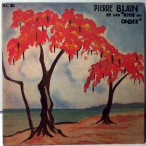 PIERRE BLAIN - Appuye EP - 45T (SP 2 titres)