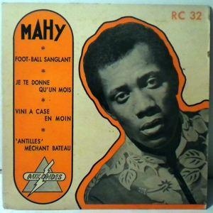 MAHY - Antilles mechant bateau EP - 45T (SP 2 titres)