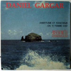 DANIEL GARGAR - On ti femme cho - 45T (SP 2 titres)